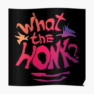 Karl Jacobsss quote What the honk for  lovers Poster RB1006 product Offical Karl Jacobs Merch