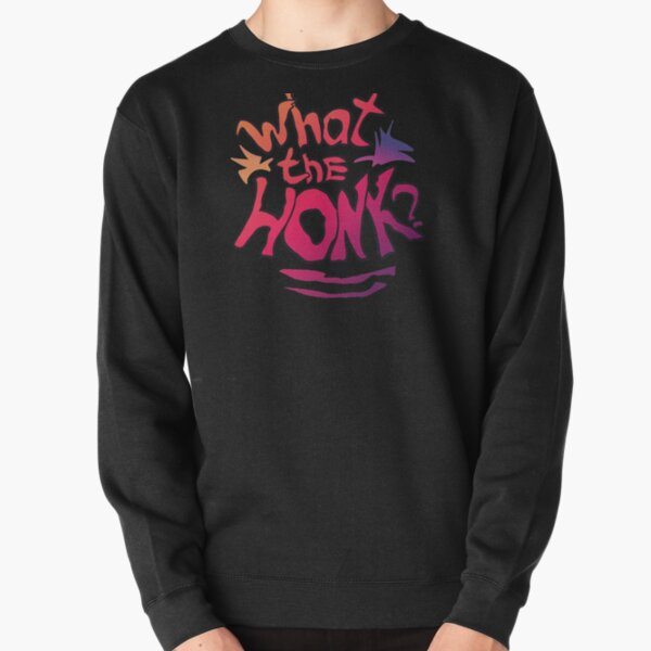 Karl Jacobsss quote What the honk for  lovers Pullover Sweatshirt RB1006 product Offical Karl Jacobs Merch