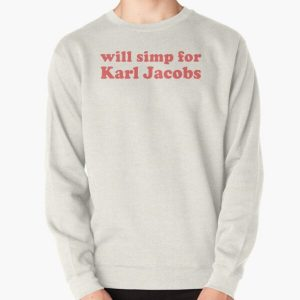 will simp for karl jacobs karl jacobs simp Pullover Sweatshirt RB1006 product Offical Karl Jacobs Merch